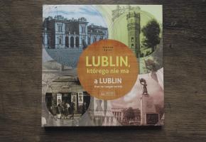 """Lublin. Premiera książki o """"Lublinie, którego nie ma"""""""