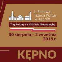 Kępno. II Festiwal Trzech Kultur